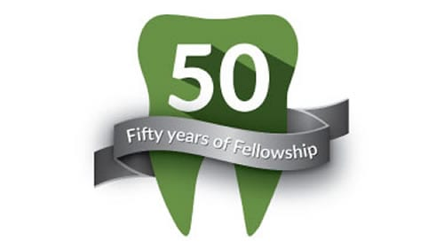 Fifty years of dental fellowship